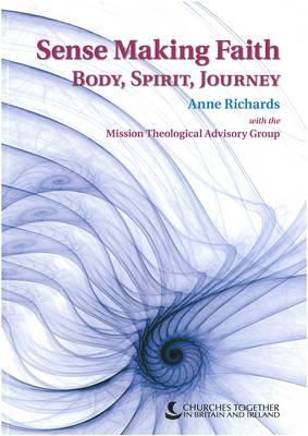 Sense Making Faith: Body, Spirit, Journey (Paperback)