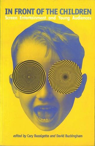 In Front of the Children: Screen Entertainment and Young Audiences (Paperback)