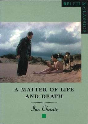 A Matter of Life and Death - BFI Film Classics (Paperback)