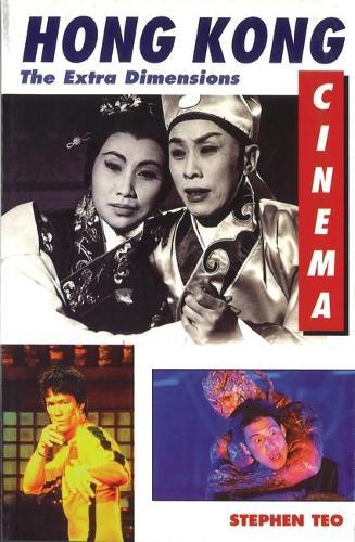 Hong Kong Cinema: The Extra Dimensions (Paperback)