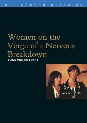 Women on the Verge of a Nervous Breakdown - BFI Film Classics (Paperback)