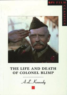 The Life and Death of Colonel Blimp - BFI Film Classics (Paperback)