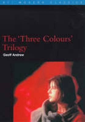 "The ""Three Colours"" Trilogy - BFI Modern Classics (Paperback)"