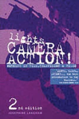 Lights, Camera, Action: Working in Film, Television and Video (Paperback)