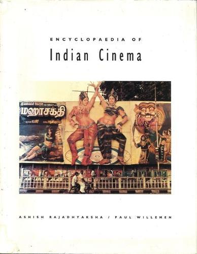 Encyclopedia of Indian Cinema (Paperback)