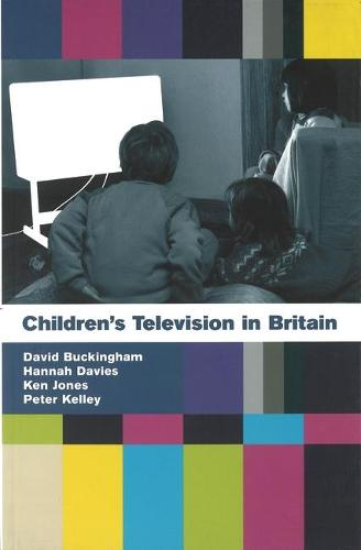 Children's Television in Britain: History, Discourse and Policy (Paperback)