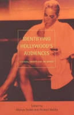 Identifying Hollywood's Audiences: Cultural Identity and the Movies (Paperback)