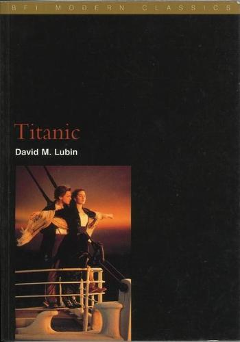 Titanic - BFI Film Classics (Paperback)
