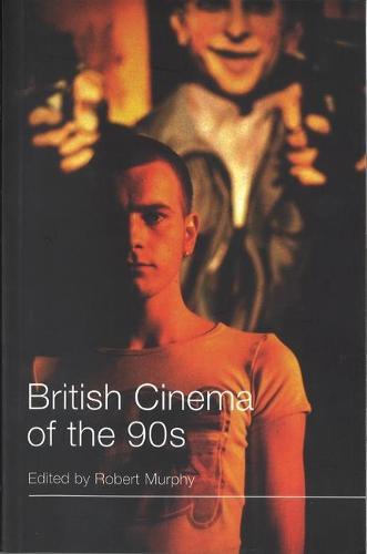 British Cinema of the 90s (Paperback)