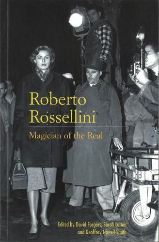 Roberto Rossellini: Magician of the Real (Paperback)