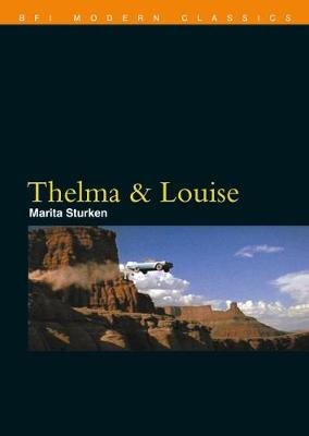 Thelma & Louise - BFI Film Classics (Paperback)