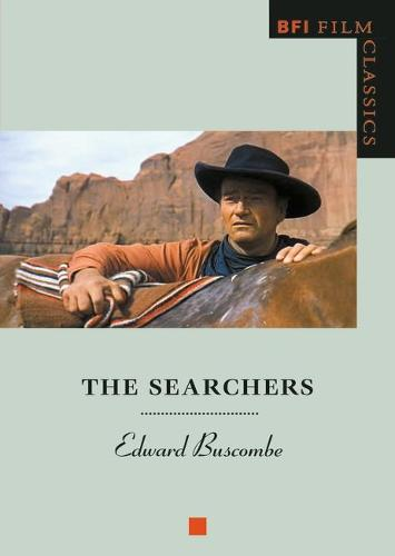 The Searchers - BFI Film Classics (Paperback)