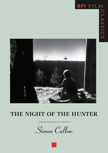 The Night of the Hunter - BFI Film Classics (Paperback)