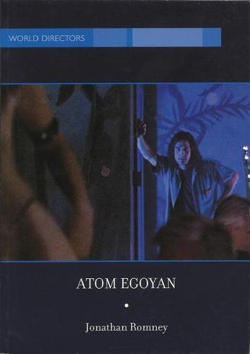 Atom Egoyan - World Directors (Paperback)