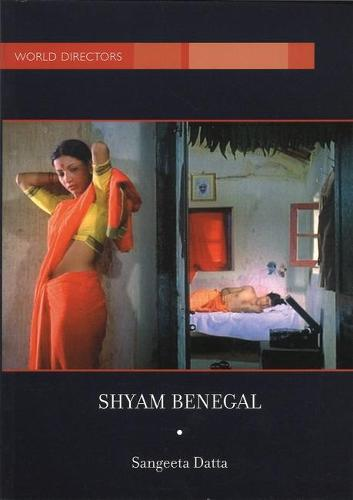 Shyam Benegal - World Directors (Hardback)