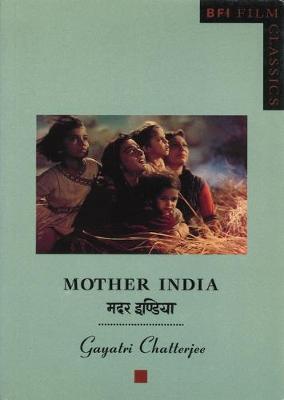 Mother India - BFI Film Classics (Paperback)