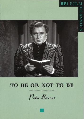 To be or Not to be - BFI Film Classics (Paperback)