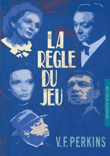La Regle du jeu - BFI Film Classics (Paperback)
