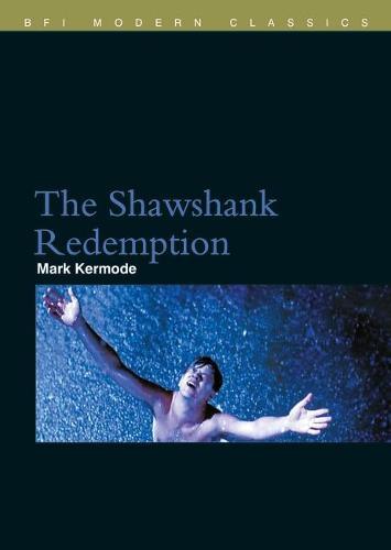 The Shawshank Redemption - BFI Film Classics (Paperback)
