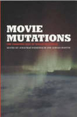 Movie Mutations: The Changing Face of World Cinephilia - BFI Film Classics (Paperback)