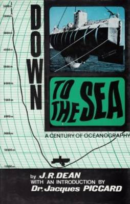 Down to the Sea: Century of Oceanography (Hardback)
