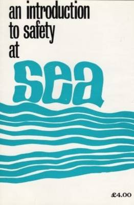 An Introduction to Safety at Sea (Paperback)