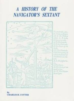 History of the Navigator's Sextant (Hardback)