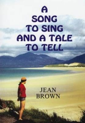 A Song to Sing and a Tale to Tell (Hardback)