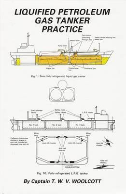 Liquified Petroleum Gas Tanker Practice (Hardback)