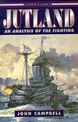 Jutland: An Analysis of the Fighting - Conway Classics (Hardback)