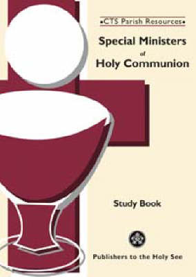 Special Ministers of Holy Communion: Study Book (Paperback)