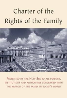 Charter of the Rights of the Family (Paperback)