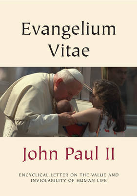 Evangelium Vitae (Gospel of Life): Encyclical Letter on the Value and Inviolability of Human Life - Vatican Documents (Paperback)