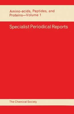 Amino Acids, Peptides and Proteins: Volume 1 (Hardback)