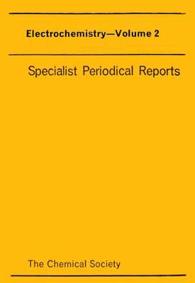 Electrochemistry, Vol 1 (Hardback)