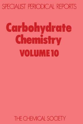Carbohydrate Chemistry Volume 11 (Hardback)