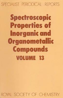 Spect Properties/inorganic & Organometallic Cmpds, Vol 14 (Hardback)