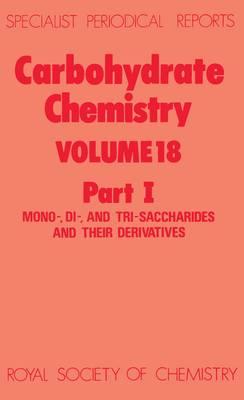 Carbohydrate Chemistry Volume 16 (Hardback)