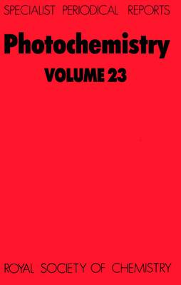 Photochemistry: Volume 23 - Specialist Periodical Reports (Hardback)