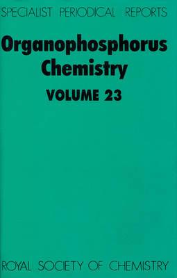 Organophosphorus Chemistry: Volume 23 (Hardback)