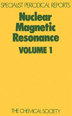 Nuclear Magnetic Resonance: Volume 1 - Specialist Periodical Reports (Hardback)