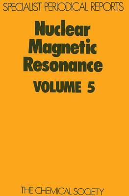 Nuclear Magnetic Resonance (Hardback)