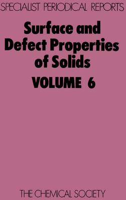 Surface & Defect Properties of Solids (Hardback)