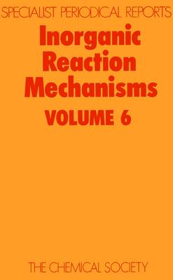 Inorganic Reaction Mechanisms Vol 6 (Hardback)