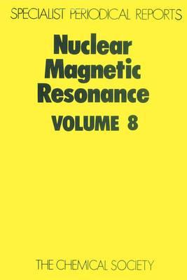Nuclear Magnetic Resonance, Vol 6 (Hardback)