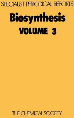 Biosynthesis: Volume 1 - Specialist Periodical Reports (Hardback)