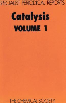 Catalysis, Vol 1 (Hardback)