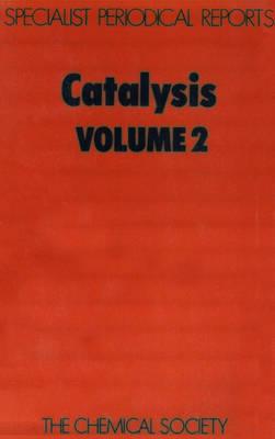 Catalysis, Vol 4 (Hardback)