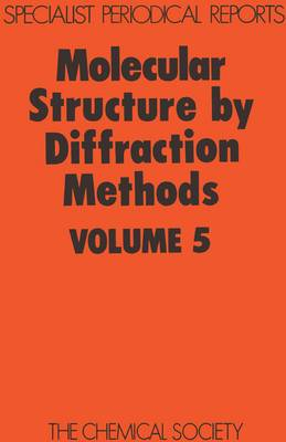Molecular Struc by Diffraction Methods (Hardback)