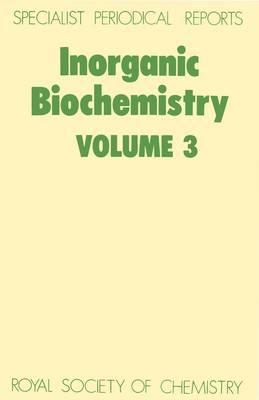 Inorganic Biochemistry: Volume 3 (Hardback)